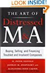 The Art of Distressed M&A: Buying...