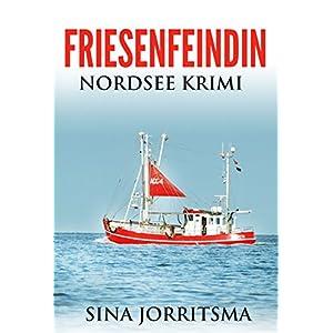 Friesenfeindin: Nordsee Krimi