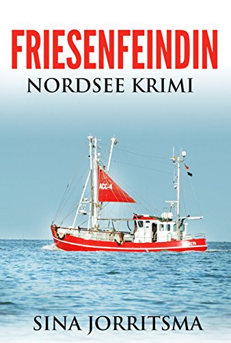 friesenfeindin-nordsee-krimi-german-edition