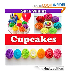 Cupcakes (Cupcake And Frosting Recipes 1)
