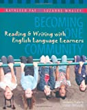 img - for Becoming One Community: Reading & Writing with English Language Learners book / textbook / text book