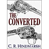 The Converted ~ C. R. Hindmarsh