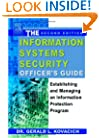 The Information Systems Security Officer's Guide, Second Edition: Establishing and Managing an Information Protection Program