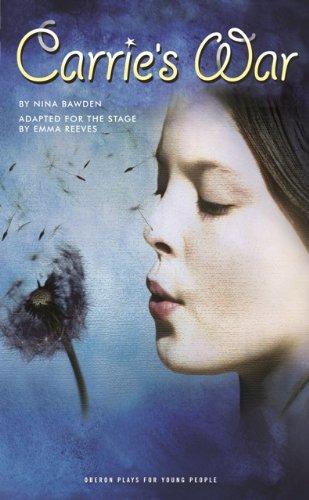Nina Bawden  Emma Reeves - Carrie's War