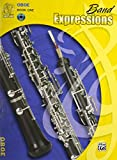 img - for Band Expressions 1 , Oboe (Book & CD) (Expressions Music Curriculum) book / textbook / text book