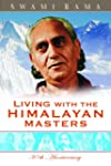 Living With the Himalayan Masters (En...