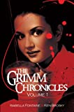 The Grimm Chronicles, Vol. 1
