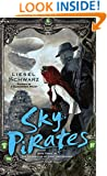 Sky Pirates: Book Three in The Chronicles of Light and Shadow