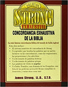Nueva Concordancia Strong Exhaustiva: Amazon.es: James