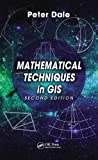 Mathematical Techniques in GIS, 2nd Edition