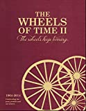 img - for The Wheels of Time II: The Wheels Keep Turning book / textbook / text book