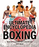 Harry Mullan The Ultimate Encyclopedia of Boxing