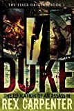 Duke: The Education of an Assassin: (The Fixer Origins: Book 1)