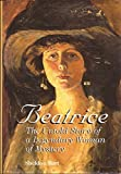 img - for Beatrice: The Untold Story of a Legendary Woman of Mystery by Sheldon Bart (1998-10-03) book / textbook / text book