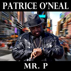 Patrice O'Neal Mr. P (Album Cover)