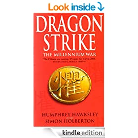 Dragon Strike -- A Novel of the Coming War with China (Future History Book 1)
