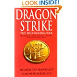 Dragon Strike -- A Novel of the Coming War with China (Future History)