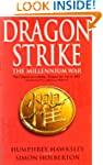 Dragon Strike -- A Novel of the Comin...
