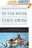 In the River They Swim: Essays from Around the World on Enterprise Solutions to Poverty