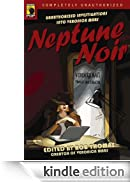 Neptune Noir: Unauthorized Investigations into Veronica Mars (Smart Pop series) [Edizione Kindle]
