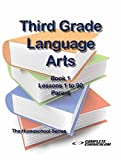 Third Grade Language Arts Book 1 Parent Edition - Homeschool Curriculum (Third Grade Homeschool Curriculum)