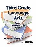Third Grade Language Arts Book 1 Parent Edition - Homeschool Curriculum (Third Grade Homeschool Curriculum)