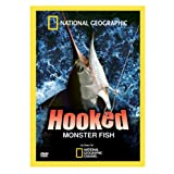 Hooked: Monster Fish ~ National Geographic