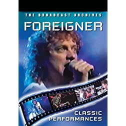 Foreigner Classic Performances