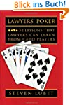Lawyers' Poker: 52 Lessons That Lawye...