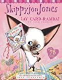 Ay Card-ramba! (Skippyjon Jones) (044844819X) by Schachner, Judy