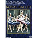 An Evening with the Royal Ballet / Nureyev, Fonteyn