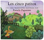 Los Cinco Patitos / Five Little Ducks