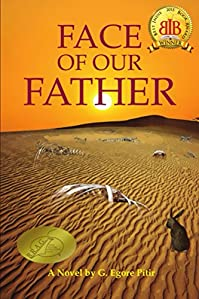 Face Of Our Father by G. Egore Pitir ebook deal
