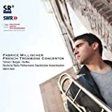Tomasi, Burgan & Guillou: French Trombone Concertos