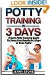 Potty Training In 3 Days: Proven Pott...