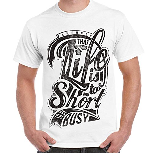 T-Shirt 100% Cotone Uomo Maglietta Divertente Con Stampa Life Is Too Short Imperdibili, Colore: Bianco, Taglia: L