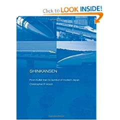 Shinkansen: From Bullet Train to Symbol of Modern Japan (Routledge Contemporary Japan)