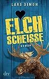 Elchschei�e: Roman (dtv Fortsetzungsnummer 20)