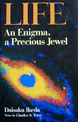 Life: An Enigma, a Precious Jewel