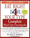 img - for Eat Right for 4 Your Type: Complete Blood Type Encyclopedia book / textbook / text book