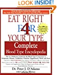 The Eat Right 4 Your Type The complet...