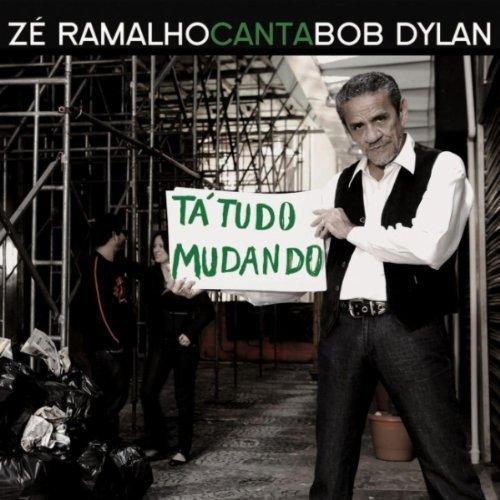 ZE RAMALHO - Canta Bob Dylan: Ta Tudo Mudando - CD