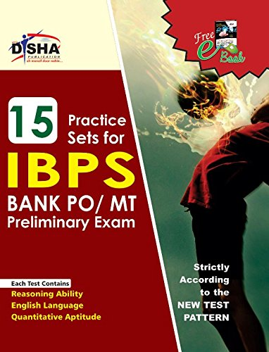 15 Practice Sets for IBPS PO Preliminary Exam (Old Edition)