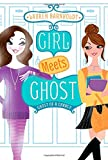 Ghost of a Chance (Girl Meets Ghost)