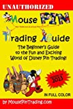 Mouse Pin Trading Guide: 2013 Color Edition