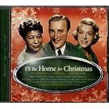 I'll Be Home for Christmas: Traditional Christmas, Volume One