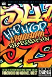 Hip-Hop and Philosophy: Rhyme 2 Reason (Popular Culture and Philosophy)