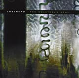 The Monstrous Soul by Lustmord [Music CD]