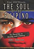 THE SOUL OF THE FILIPINO: His Search for an Identity and a Destiny: Autumn Leaves