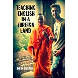 Teaching English in a Foreign Landby Barry O'leary